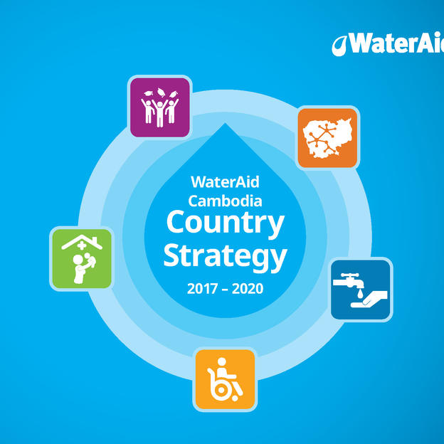 WaterAid Cambodia Country Strategy 2017-2020