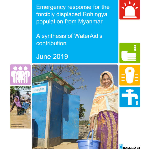 Emergency response for the forcibly displaced Rohingya population from Myanmar: A synthesis of WaterAid's contribution