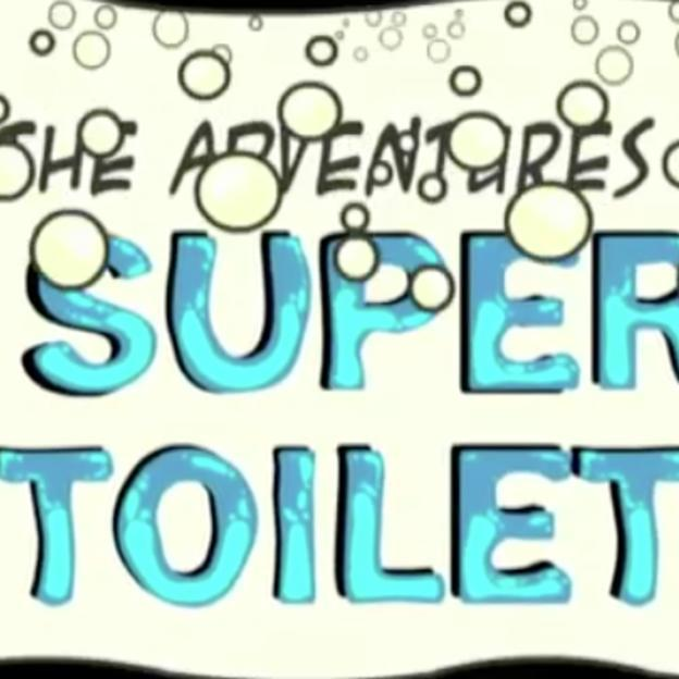 The Adventures of Super Toilet – part 1