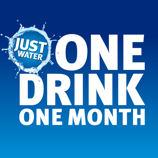 Just Water - one drink, one month.